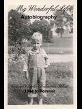 My Wonderful Life: Autobiography