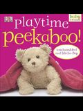Playtime Peekaboo!: Touch-And-Feel and Lift-The-Flap