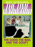 The Good, the Bad, and the Goofy #3 (Time Warp Trio)