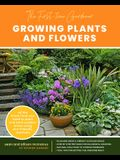 The First-Time Gardener: Growing Plants and Flowers: All the Know-How You Need to Plant and Tend Outdoor Areas Using Eco-Friendly Methods