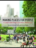 Making Places for People: 12 Questions Every Designer Should Ask