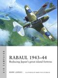 Rabaul 1943-44: Reducing Japan's Great Island Fortress