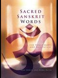 Sacred Sanskrit Words: For Yoga, Chant, and Meditation