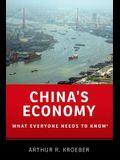 China's Economy: What Everyone Needs to Know(r)