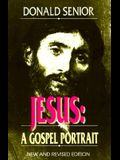 Jesus (New and Revised Edition): A Gospel Portrait