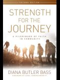 Strength for the Journey, Second Edition: A Pilgrimage of Faith in Community