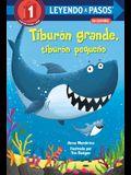 Tiburón Grande, Tiburón Pequeño (Big Shark, Little Shark Spanish Edition)