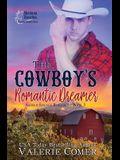 The Cowboy's Romantic Dreamer: A Christian Romance