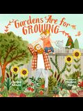 Gardens Are for Growing