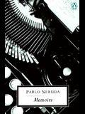 Pablo Neruda: Memoirs (Penguin 20th Century Classics)