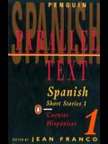 Spanish Short Stories 1 / Cuentos hispánicos 1 (Parallel Text) (v. 1) (Spanish and English Edition)