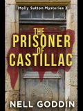 The Prisoner of Castillac: (Molly Sutton Mysteries 3)