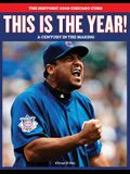 This Is the Year: The Historic 2008 Chicago Cubs