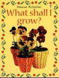 What Shall I Grow