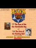 Hank the Cowdog CD Pack #9: The Case of the Car-Barkaholic Dog/The Case of the Hooking Bull