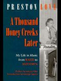 A Thousand Honey Creeks Later: My Life in Music from Basie to Motown_and Beyond (Music/Culture)