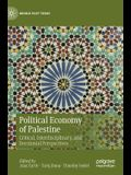 Political Economy of Palestine: Critical, Interdisciplinary, and Decolonial Perspectives