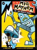 MIA Mayhem vs. the Mighty Robot, 6