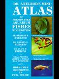 Dr Axelrods Mini Atlas of Freshwater Aquarium Fishes