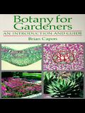 Botany for Gardeners: An Introduction and Guide