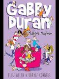Gabby Duran, Book 3 Gabby Duran: Multiple Mayhem (Gabby Duran, Book 3)