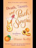 Death, Taxes, and Peach Sangria (A Tara Holloway Novel)