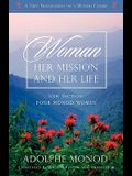 Woman: Her Mission and Her Life - Revised Edition