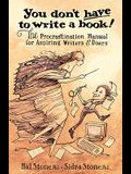 You Don't Have to Write a Book
