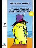 Un Oso Llamado Paddington = A Bear Called Paddington