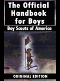 Boy Scouts of America: The Official Handbook for Boys