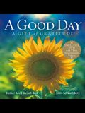 A Good Day: A Gift of Gratitude [With DVD]