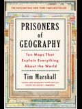 Prisoners of Geography, 1: Ten Maps That Explain Everything about the World