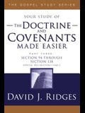 Doctrine & Covenants Made Easier #3