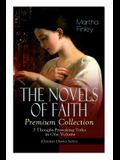 THE NOVELS OF FAITH - Premium Collection: 7 Thought-Provoking Titles in One Volume (Christian Classics Series)