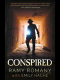 Conspired: The Evil One Shall Not Live Again