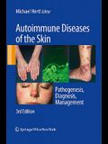 Autoimmune Diseases of the Skin: Pathogenesis, Diagnosis, Management