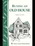 Buying an Old House: Storey Country Wisdom Bulletin A-88