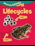 Ways Into Science: Lifecycles
