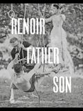 Renoir: Father and Son / Painting and Cinema: Painting and Cinema