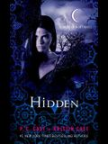 Hidden: A House of Night Novel