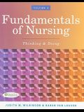 Fundamentals of Nursing, Volume 2: Thinking & Doing