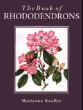 The Book of Rhododendrons
