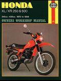 Honda XL/XR 250 & 500 Owners Workshop Manual: 248 cc-498 cc. 1978 to 1984
