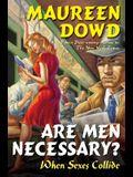 Are Men Necessary?: When Sexes Collide