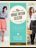 The Vintage Pattern Selector: The Sewer's Guide to Choosing and Using Retro Styles [With CDROM]