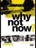Why Not Now? Video Study: You Don't Have to Grow Up to Follow Jesus