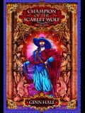 Champion of the Scarlet Wolf Book One