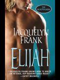 Elijah (The Nightwalkers, Book 3)
