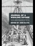Journal of a Whaling Voyage: Kept by a Green Horn in the Forecastle of the Ship Nimrod Commencing Nov. 1st, 1842