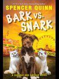 Bark vs. Snark, Volume 3: (a Queenie and Arthur Novel)